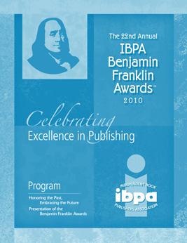 2010 IBPA Benjamin Franklin Awards Program