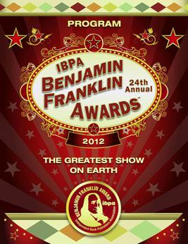 2012 IBPA Benjamin Franklin Awards Program