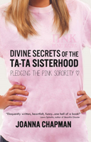 Divine Secrets of the Ta-Ta Sisterhood