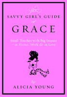 Savvy Girl's Guide To Grace