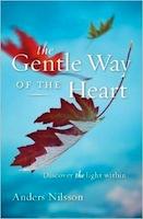 Gentle Way of the heart