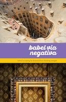 Babel Via Negativa