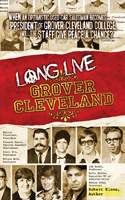 Long Live Grover Cleveland