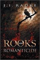 Rooks and Romanticide