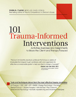 101 Trauma-Informed Interventions