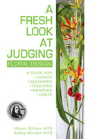Fresh Look at Judging Floral Design