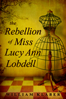 Rebellion of Miss Lucy Ann Lobdell