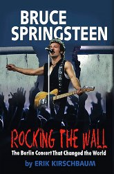 Bruce Springsteen Rocking the Wall