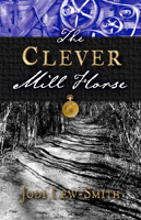 Clever Mill Horse