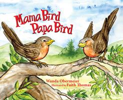 Mama Bird Papa Bird